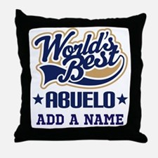 Personalized Worlds Best Abuelo Throw Pillow