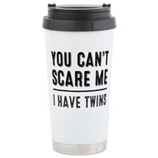 You Cant Scare Me, I Travel Mug