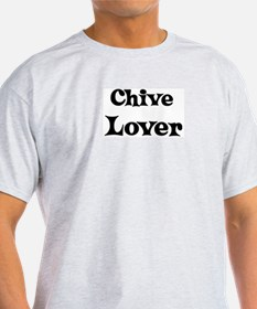 Chive lover T-Shirt