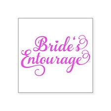 Brides Entourage pink Sticker