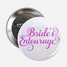 "Brides Entourage pink 2.25"" Button"