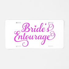 Brides Entourage pink Aluminum License Plate