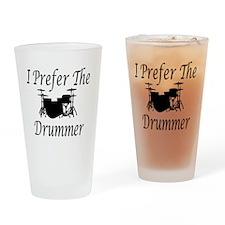 I Prefer The Drummer Drinking Glass