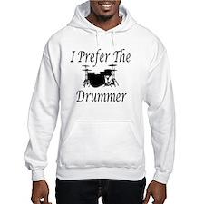 I Prefer The Drummer Jumper Hoody