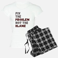 Fix The Problem Not Blame Pajamas