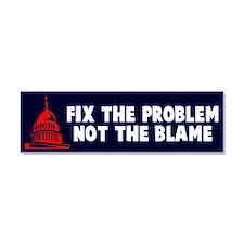 Fix The Problem Not Blame Car Magnet 10 x 3