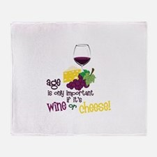 Wine Or Cheese! Throw Blanket
