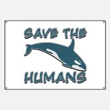 Save the Humans Banner