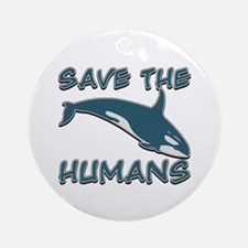 Save the Humans Ornament (Round)