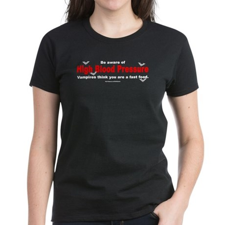 High Blood Pressure Women's Dark T-Shirt