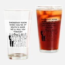 emergency room Drinking Glass