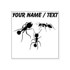 Custom Ants Sticker