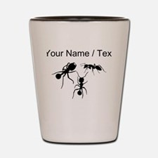 Custom Ants Shot Glass