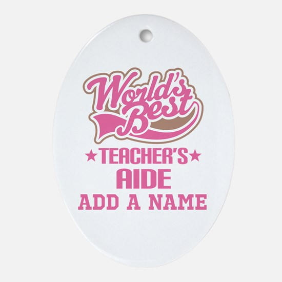 Teachers Aide Gift Ornament (Oval)