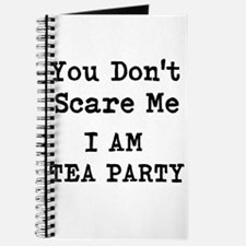 You Dont Scare Me I Am Tea Party Journal