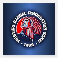 Native American (Illegal Immigration) Square Car M