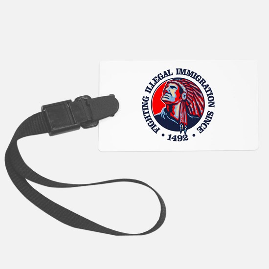 Native American (Illegal Immigration) Luggage Tag