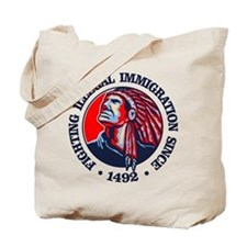Native American (Illegal Immigration) Tote Bag