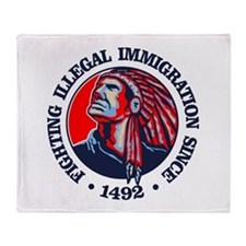 Native American (Illegal Immigration) Throw Blanke