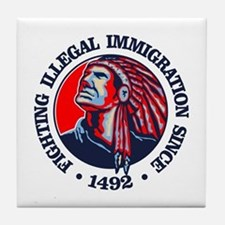 Native American (Illegal Immigration) Tile Coaster