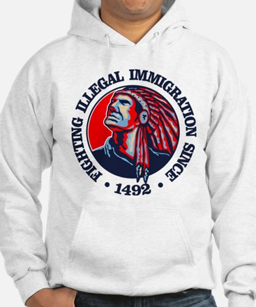 Native American (Illegal Immigration) Hoodie