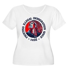 Native American (Illegal Immigration) Plus Size T-