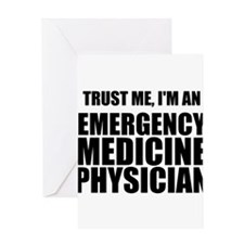 Trust Me, I'm An Emergency Medicine Physician Gree