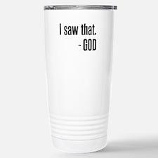 I saw that - GOD Travel Mug