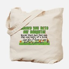 Before You Date Our Daughter Tote Bag
