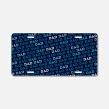 Dad Pattern Aluminum License Plate
