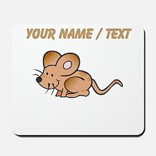 Custom Brown Mouse Mousepad