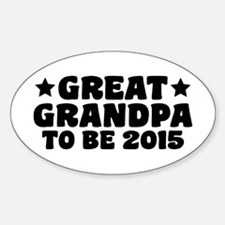 Great Grandpa To Be 2015 Decal