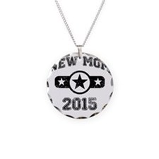 New Mom 2015 Necklace