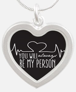 You Will Always Be My Person Necklaces