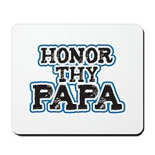 Honor thy Papa Mousepad