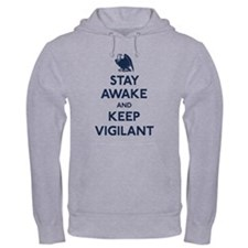Stay Awake Keep Vigilant Hoodie