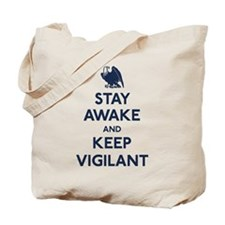 Stay Awake Keep Vigilant Tote Bag