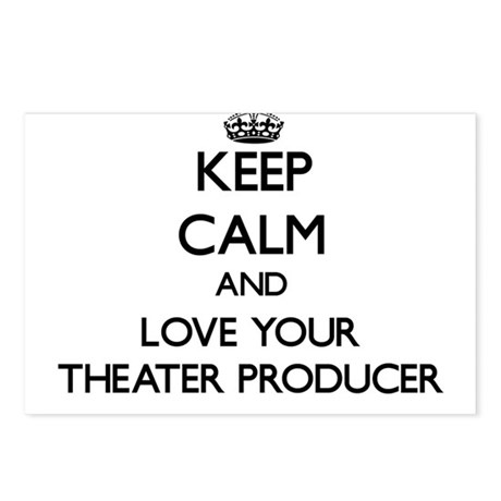 Keep Calm and Love your Theater Producer Postcards