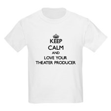 Keep Calm and Love your Theater Producer T-Shirt