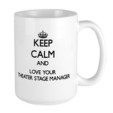 Keep Calm and Love your Theater Stage Manager Mugs