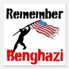 "Remember Benghazi Square Car Magnet 3"" x 3"""
