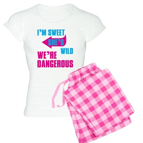 I Am Sweet She Is Wild We Are Dangerous Pajamas