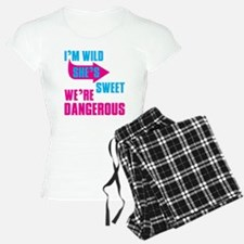 I Am Wild She is Sweet We Are Dangerous Pajamas