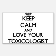 Keep Calm and Love your Toxicologist Decal