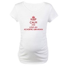 Keep Calm and Love an Academic Librarian Shirt