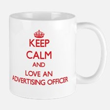 Keep Calm and Love an Advertising Officer Mugs