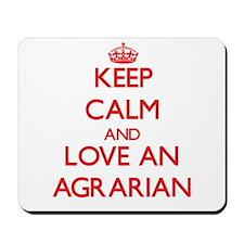 Keep Calm and Love an Agrarian Mousepad