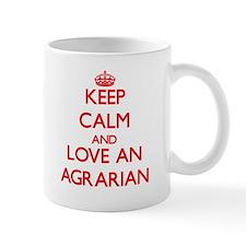 Keep Calm and Love an Agrarian Mugs