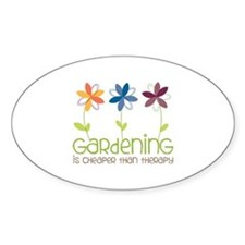 gardening is cheaper than therapy Bumper Stickers