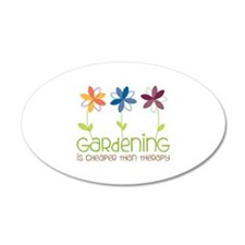 gardening is cheaper than therapy Wall Decal